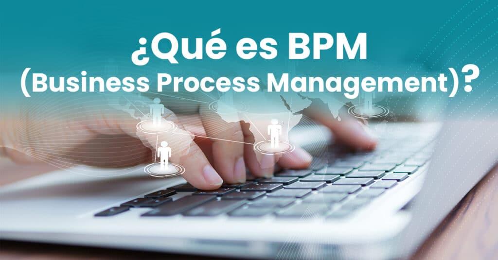 Business Process Management (BMP)